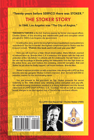 Book Title: Thicker'n Thieves written by Sgt. Charles Stoker Ex-LAPD Vice Squad Officer - The 1950 Factual Expose of Police Pay-Offs, Graft, Political Corruption and Prostitution in Los Angeles and Hollywood
